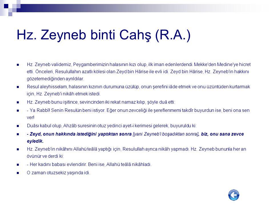 Hz. Zeyneb binti Cahş (R.A.)