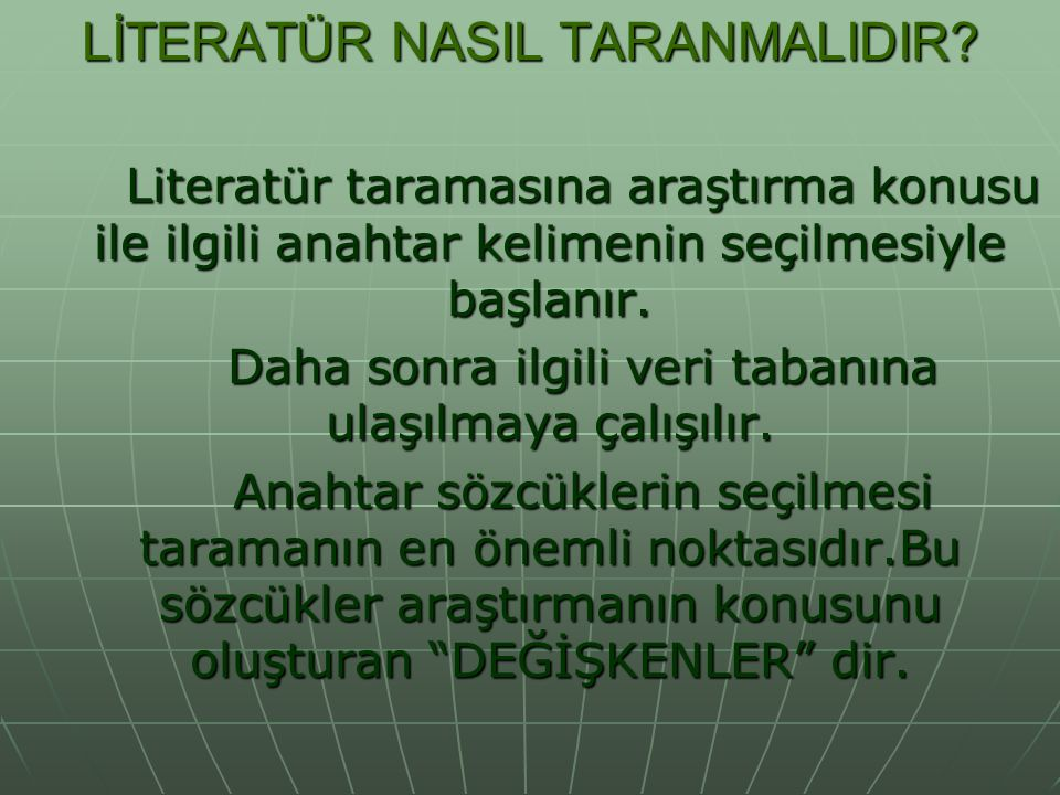 LİTERATÜR NASIL TARANMALIDIR