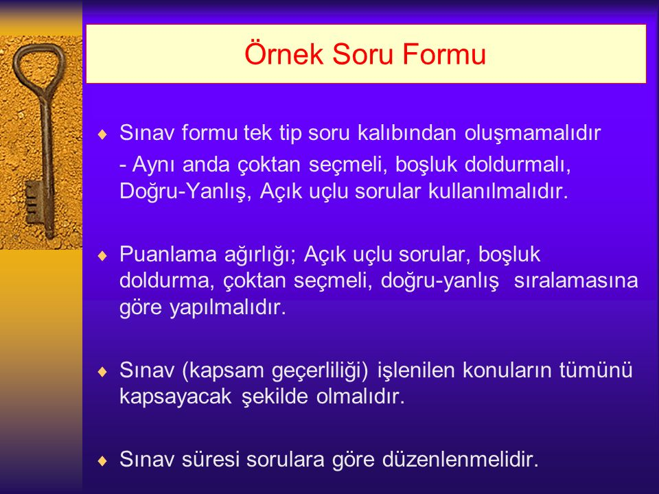 Örnek Soru Formu Sınav formu tek tip soru kalıbından oluşmamalıdır