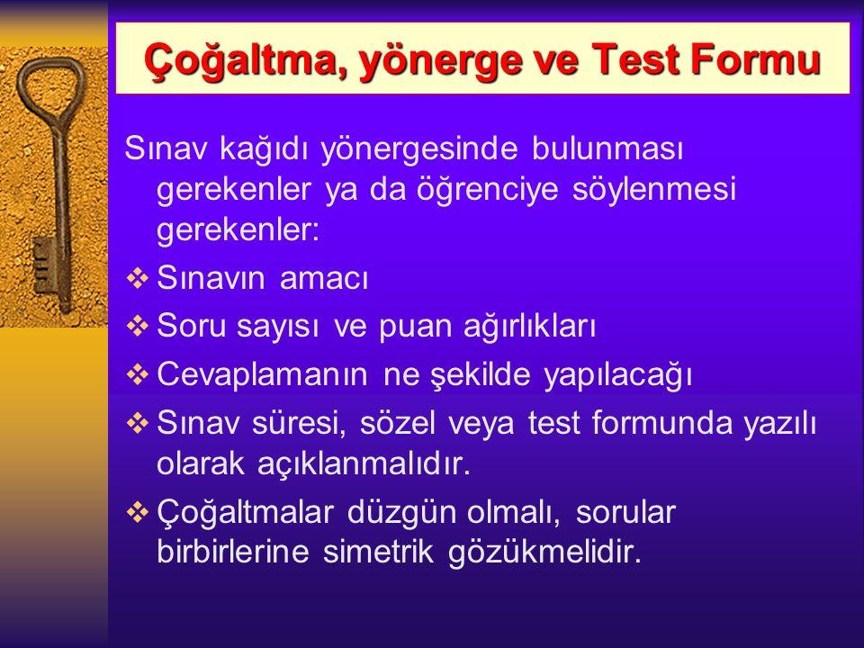 Çoğaltma, yönerge ve Test Formu