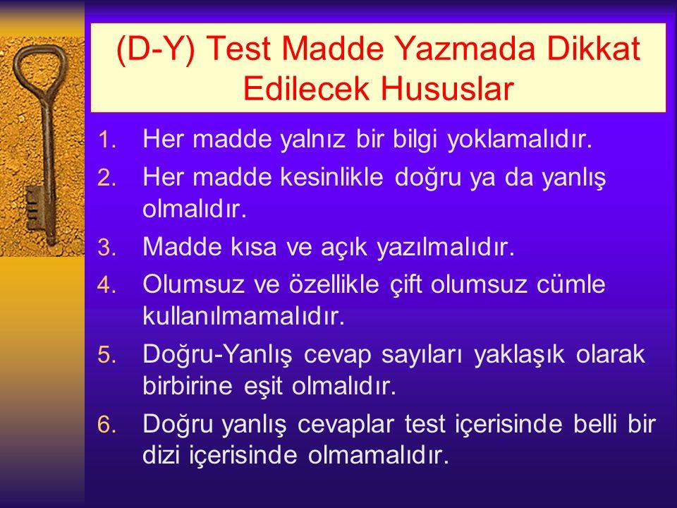 (D-Y) Test Madde Yazmada Dikkat Edilecek Hususlar