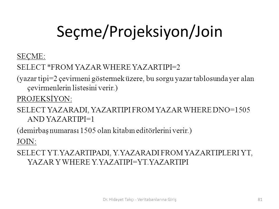 Seçme/Projeksiyon/Join