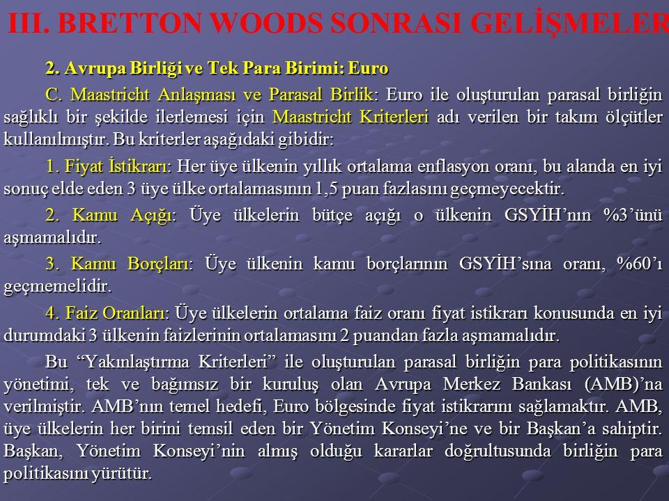 III. BRETTON WOODS SONRASI GELİŞMELER