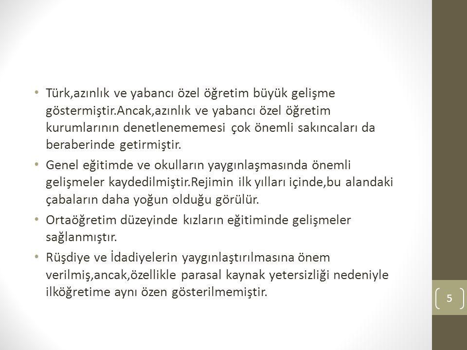 Türk,azınlık ve yabancı özel öğretim büyük gelişme göstermiştir