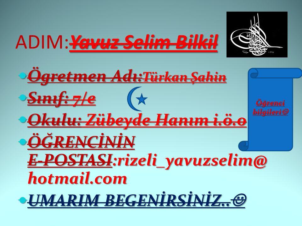 ADIM:Yavuz Selim Bilkil