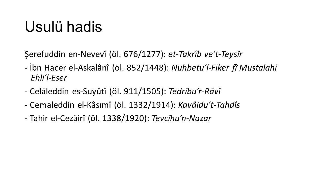 Usulü hadis Şerefuddin en-Nevevî (öl. 676/1277): et-Takrîb ve't-Teysîr