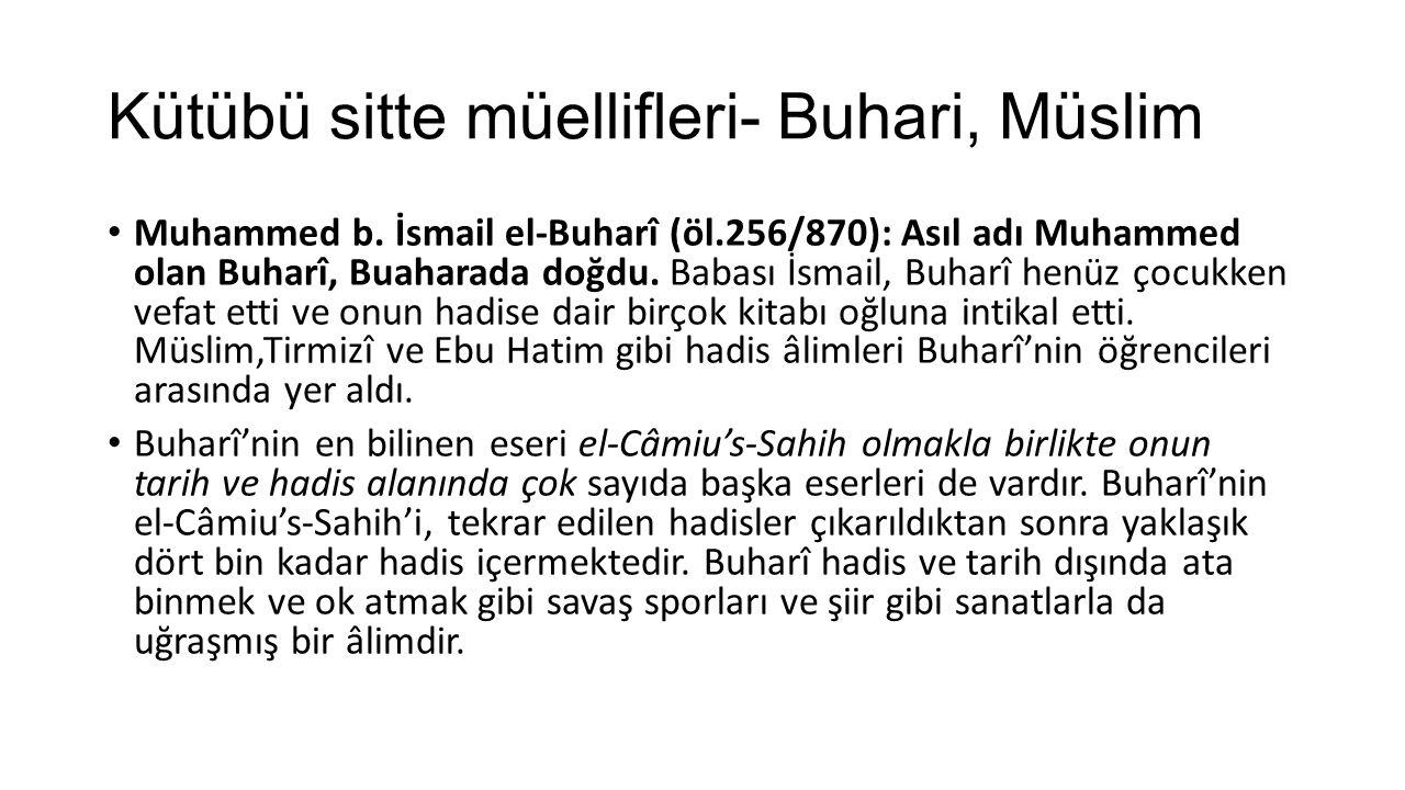 Kütübü sitte müellifleri- Buhari, Müslim