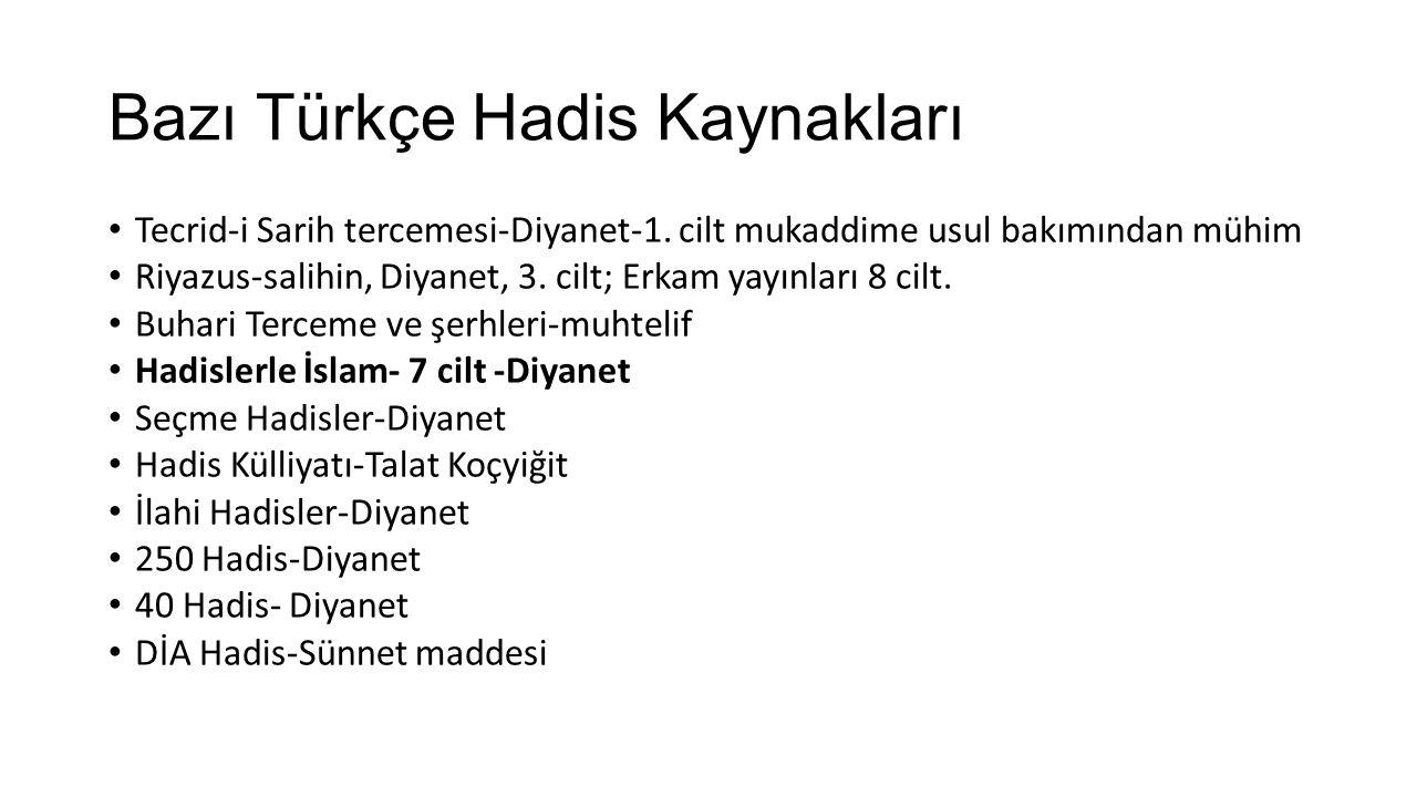 Bazı Türkçe Hadis Kaynakları
