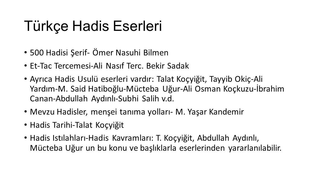 Türkçe Hadis Eserleri 500 Hadisi Şerif- Ömer Nasuhi Bilmen