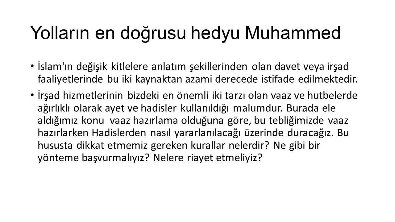 Yolların en doğrusu hedyu Muhammed
