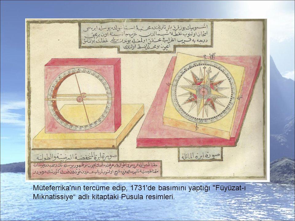 Müteferrika nın tercüme edip, 1731 de basımını yaptığı Füyüzat-ı Mıknatissiye adlı kitaptaki Pusula resimleri.