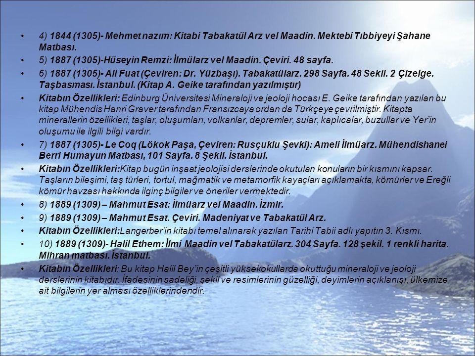 4) 1844 (1305)- Mehmet nazım: Kitabi Tabakatül Arz vel Maadin