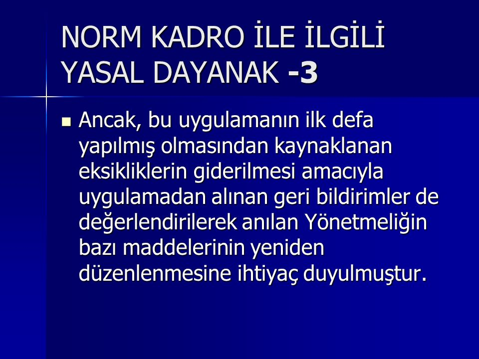 NORM KADRO İLE İLGİLİ YASAL DAYANAK -3