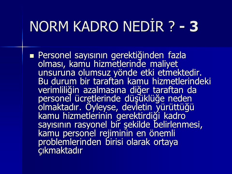 NORM KADRO NEDİR - 3