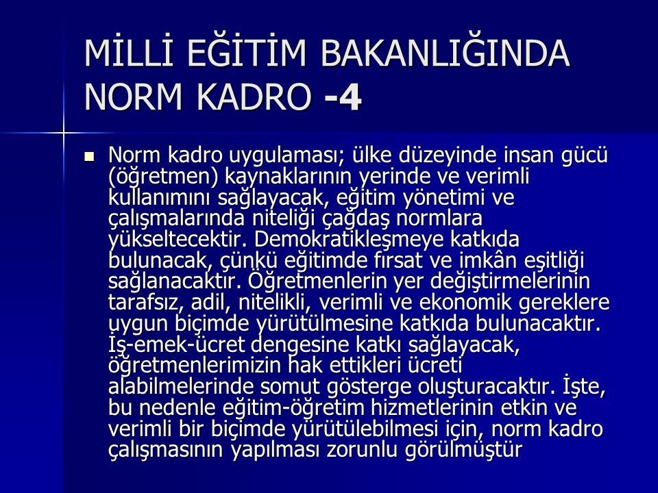 MİLLİ EĞİTİM BAKANLIĞINDA NORM KADRO -4