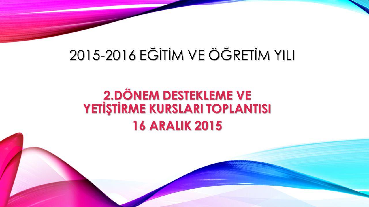 2015-2016 EĞİTİM VE ÖĞRETİM YILI