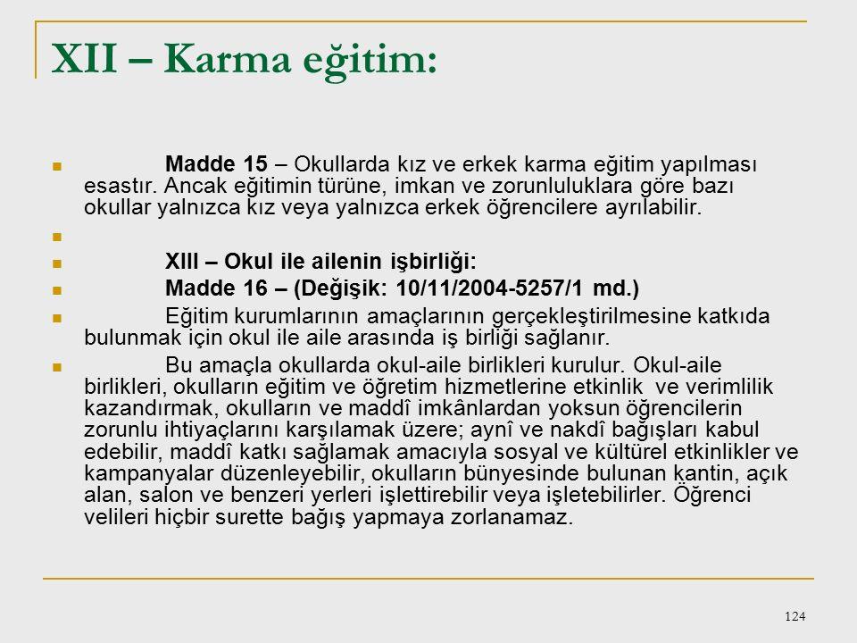 XII – Karma eğitim: