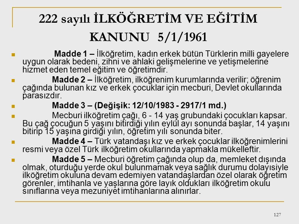 222 sayılı İLKÖĞRETİM VE EĞİTİM KANUNU 5/1/1961