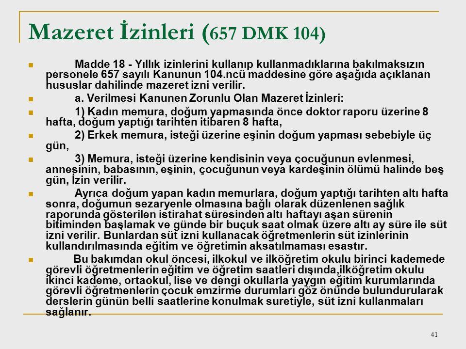 Mazeret İzinleri (657 DMK 104)