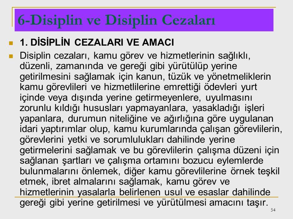 6-Disiplin ve Disiplin Cezaları