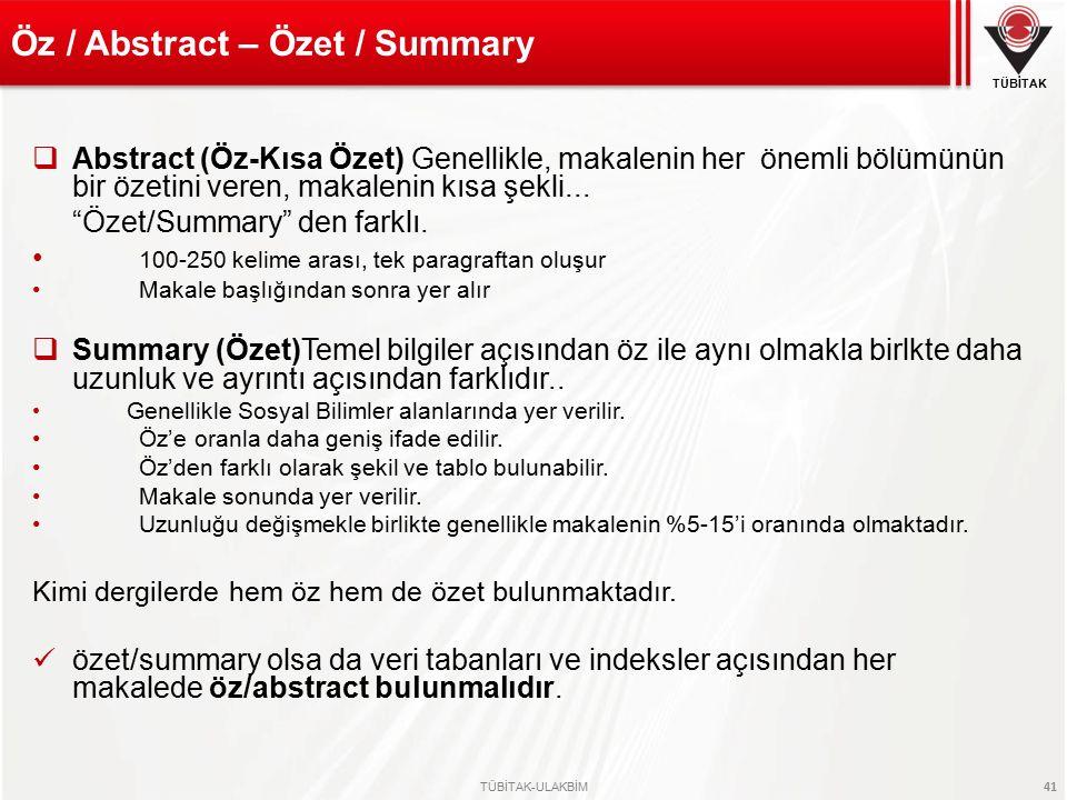 Öz / Abstract – Özet / Summary
