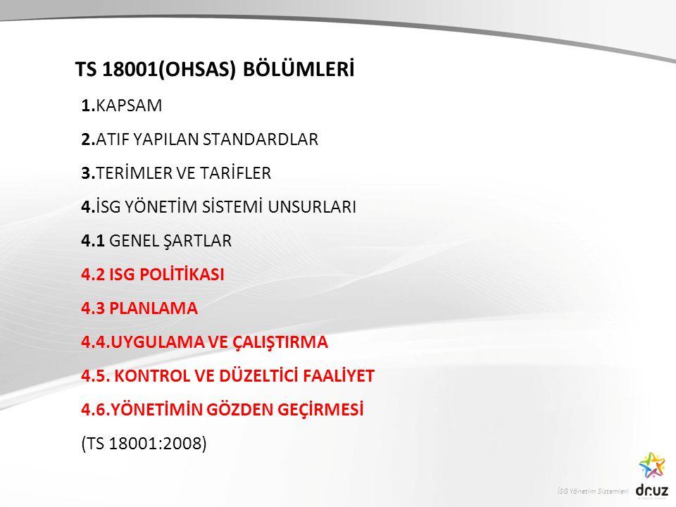 TS 18001(OHSAS) BÖLÜMLERİ