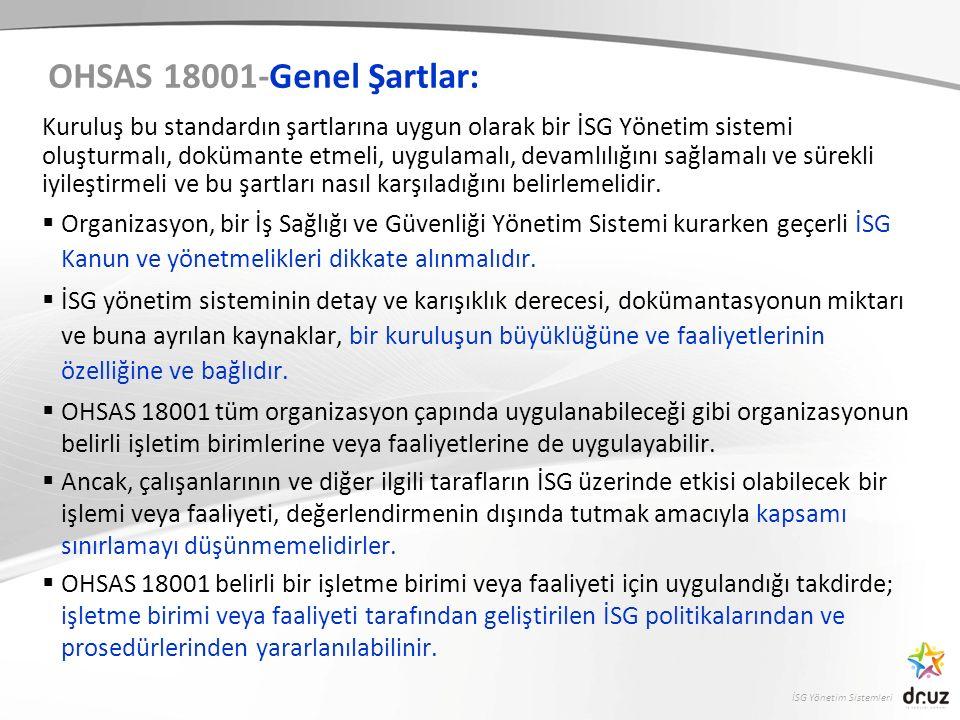 OHSAS 18001-Genel Şartlar: