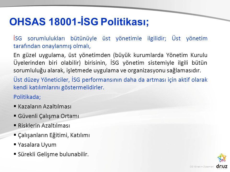 OHSAS 18001-İSG Politikası;