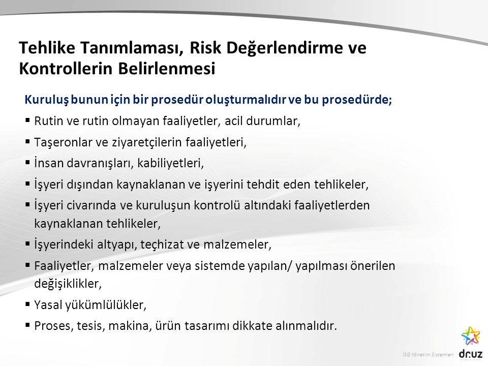 Tehlike Tanımlaması, Risk Değerlendirme ve Kontrollerin Belirlenmesi