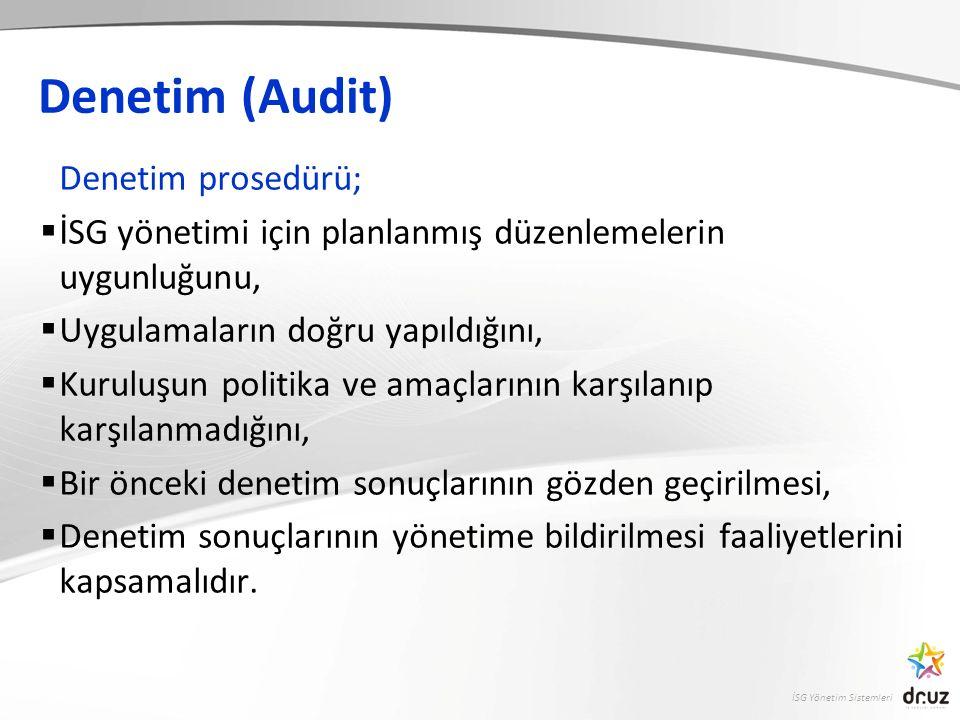 Denetim (Audit) Denetim prosedürü;
