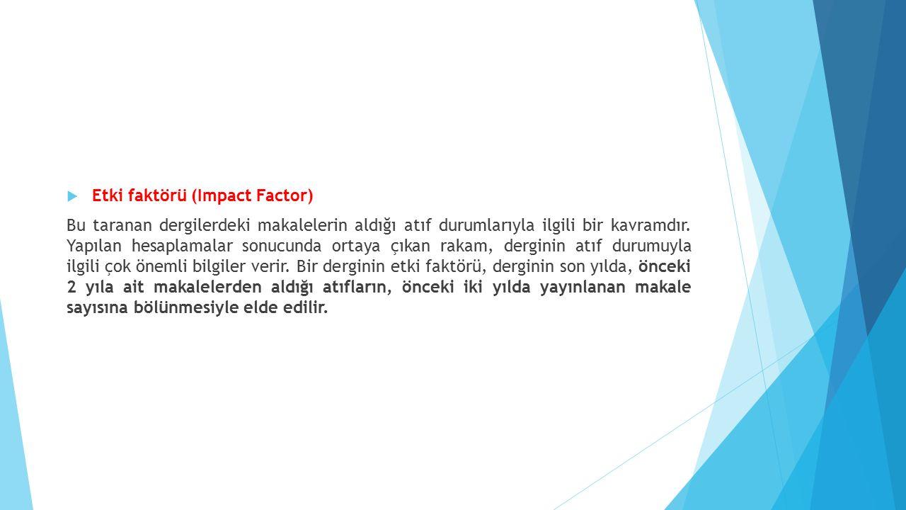 Etki faktörü (Impact Factor)