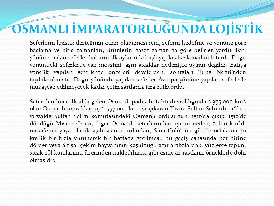 OSMANLI İMPARATORLUĞUNDA LOJİSTİK