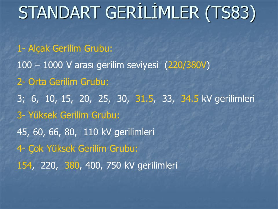 STANDART GERİLİMLER (TS83)