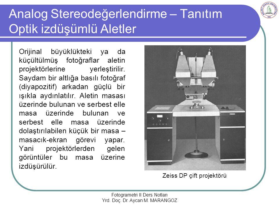 Analog Stereodeğerlendirme – Tanıtım Optik izdüşümlü Aletler
