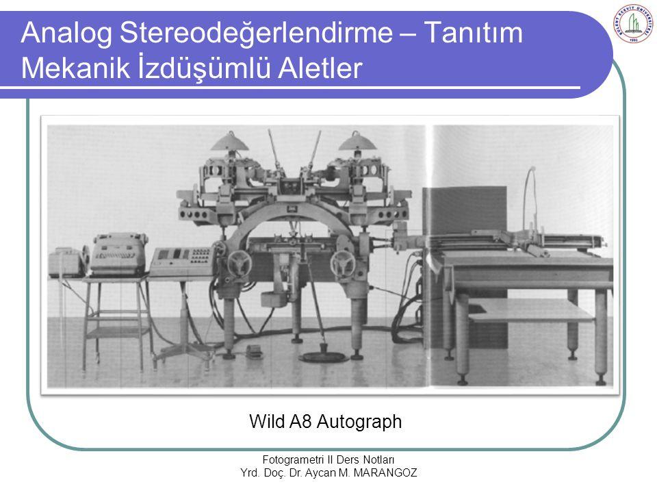 Analog Stereodeğerlendirme – Tanıtım Mekanik İzdüşümlü Aletler