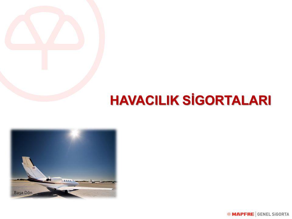 HAVACILIK SİGORTALARI