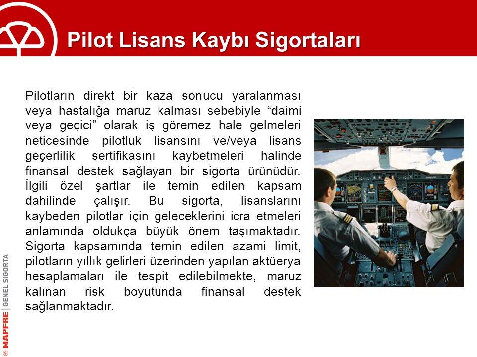 Pilot Lisans Kaybı Sigortaları