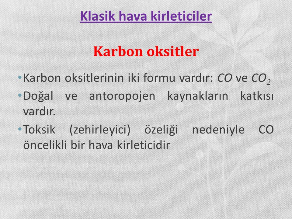Klasik hava kirleticiler Karbon oksitler