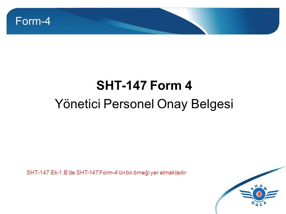 SHT-147 Form 4 Yönetici Personel Onay Belgesi