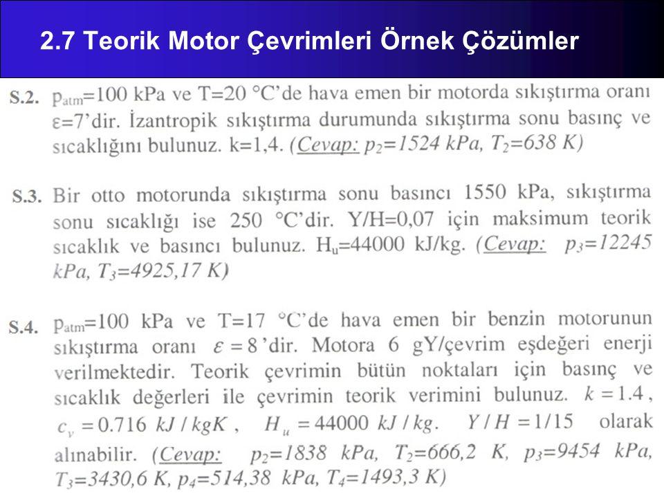 2.7 Teorik Motor Çevrimleri Örnek Çözümler