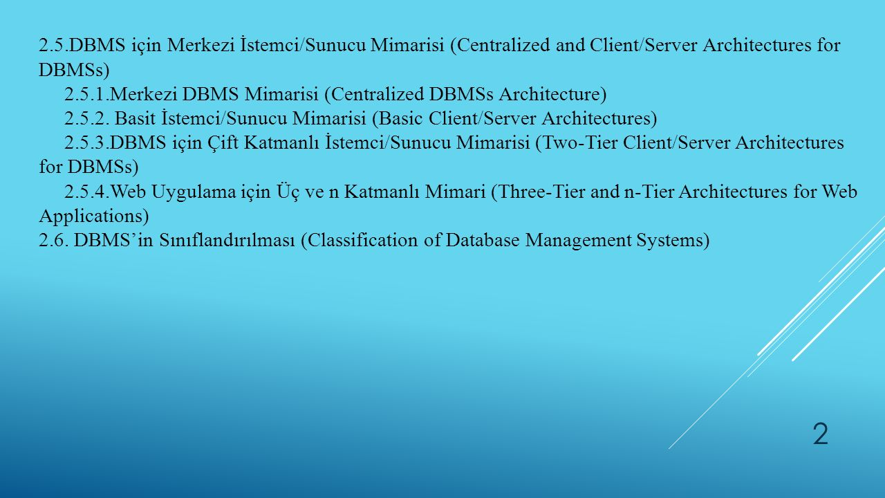 2.5.DBMS için Merkezi İstemci/Sunucu Mimarisi (Centralized and Client/Server Architectures for DBMSs)