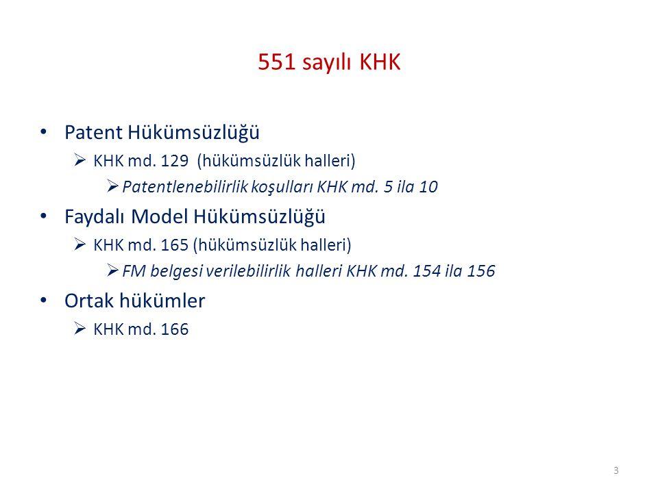 551 sayılı KHK Patent Hükümsüzlüğü Faydalı Model Hükümsüzlüğü