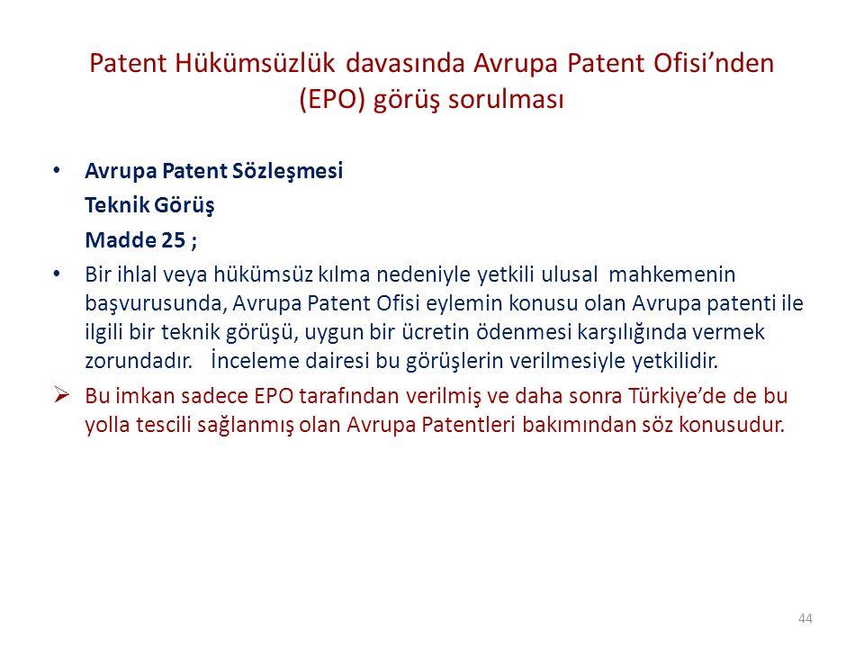 Patent Hükümsüzlük davasında Avrupa Patent Ofisi'nden (EPO) görüş sorulması