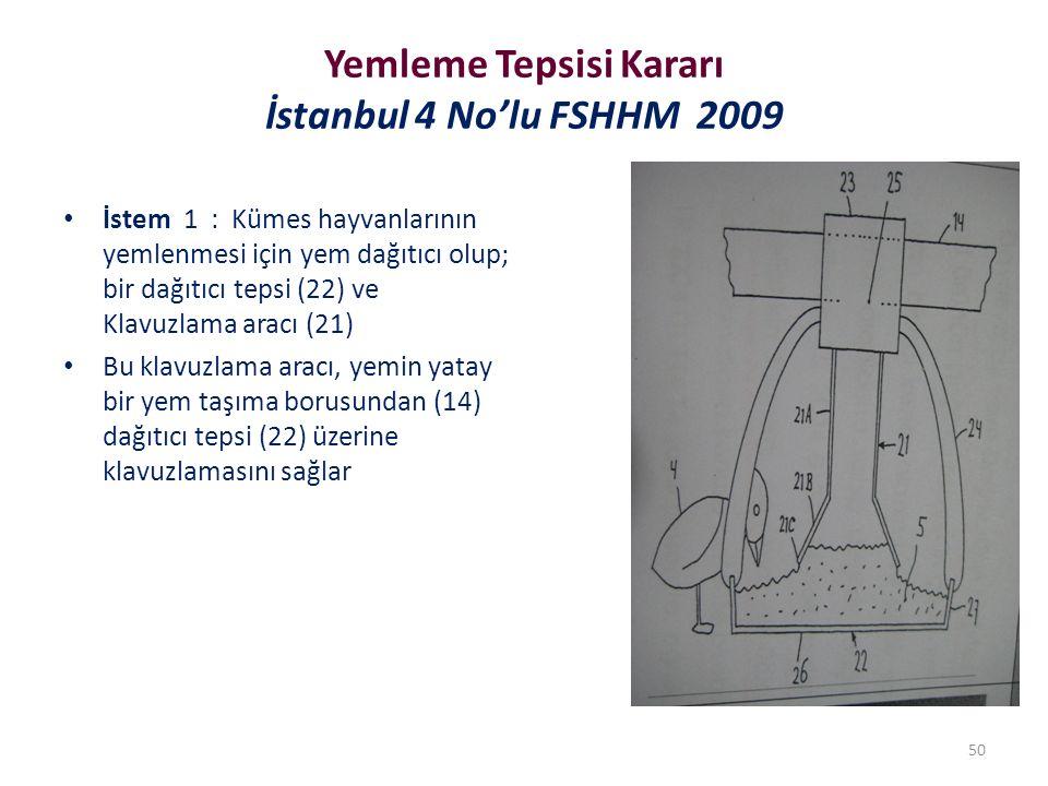 Yemleme Tepsisi Kararı İstanbul 4 No'lu FSHHM 2009