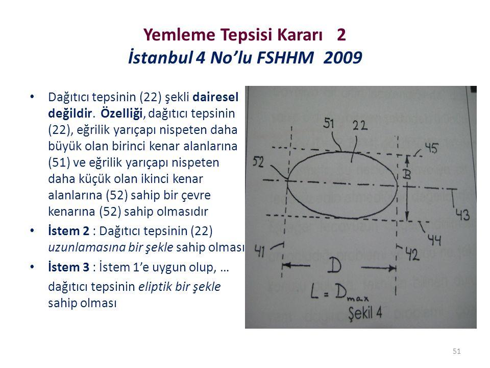 Yemleme Tepsisi Kararı 2 İstanbul 4 No'lu FSHHM 2009