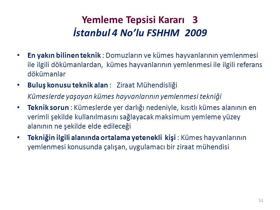 Yemleme Tepsisi Kararı 3 İstanbul 4 No'lu FSHHM 2009