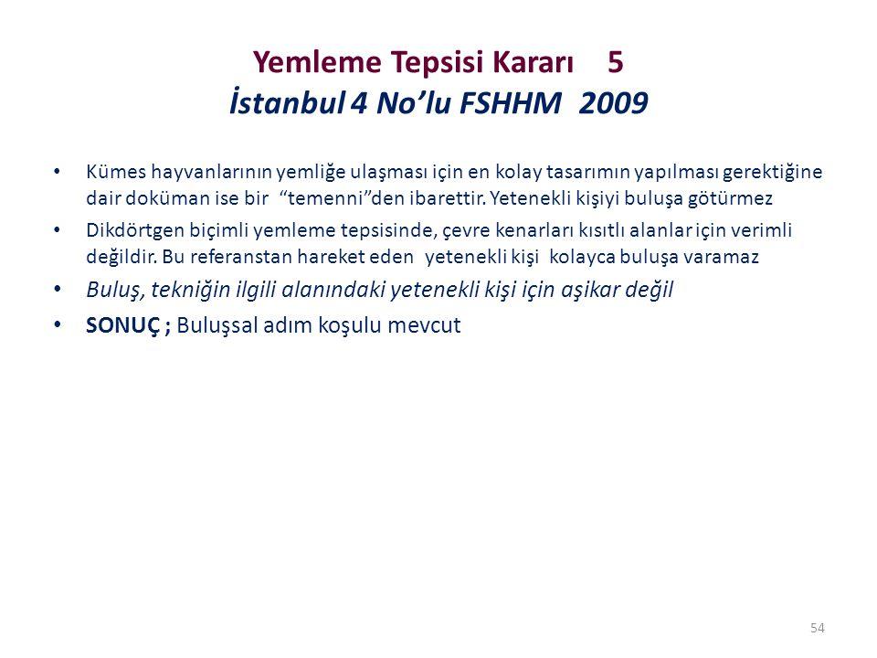 Yemleme Tepsisi Kararı 5 İstanbul 4 No'lu FSHHM 2009