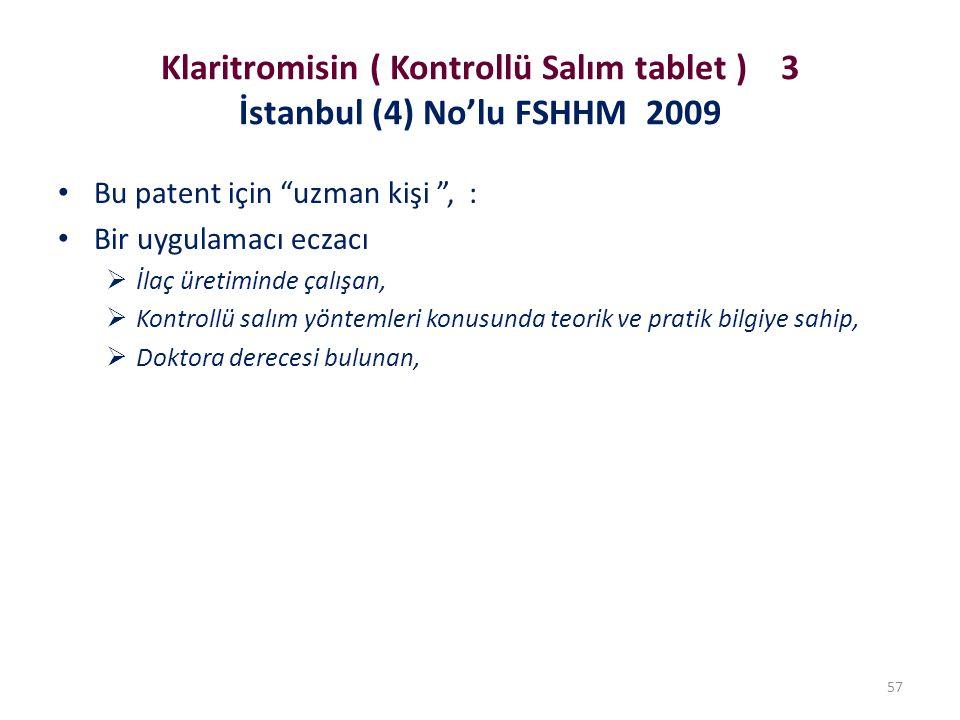 Klaritromisin ( Kontrollü Salım tablet ) 3 İstanbul (4) No'lu FSHHM 2009