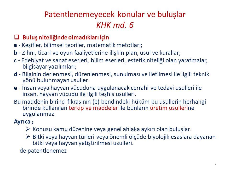 Patentlenemeyecek konular ve buluşlar KHK md. 6