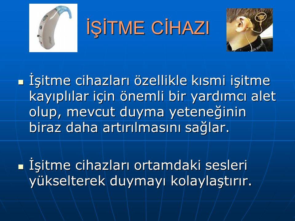 İŞİTME CİHAZI